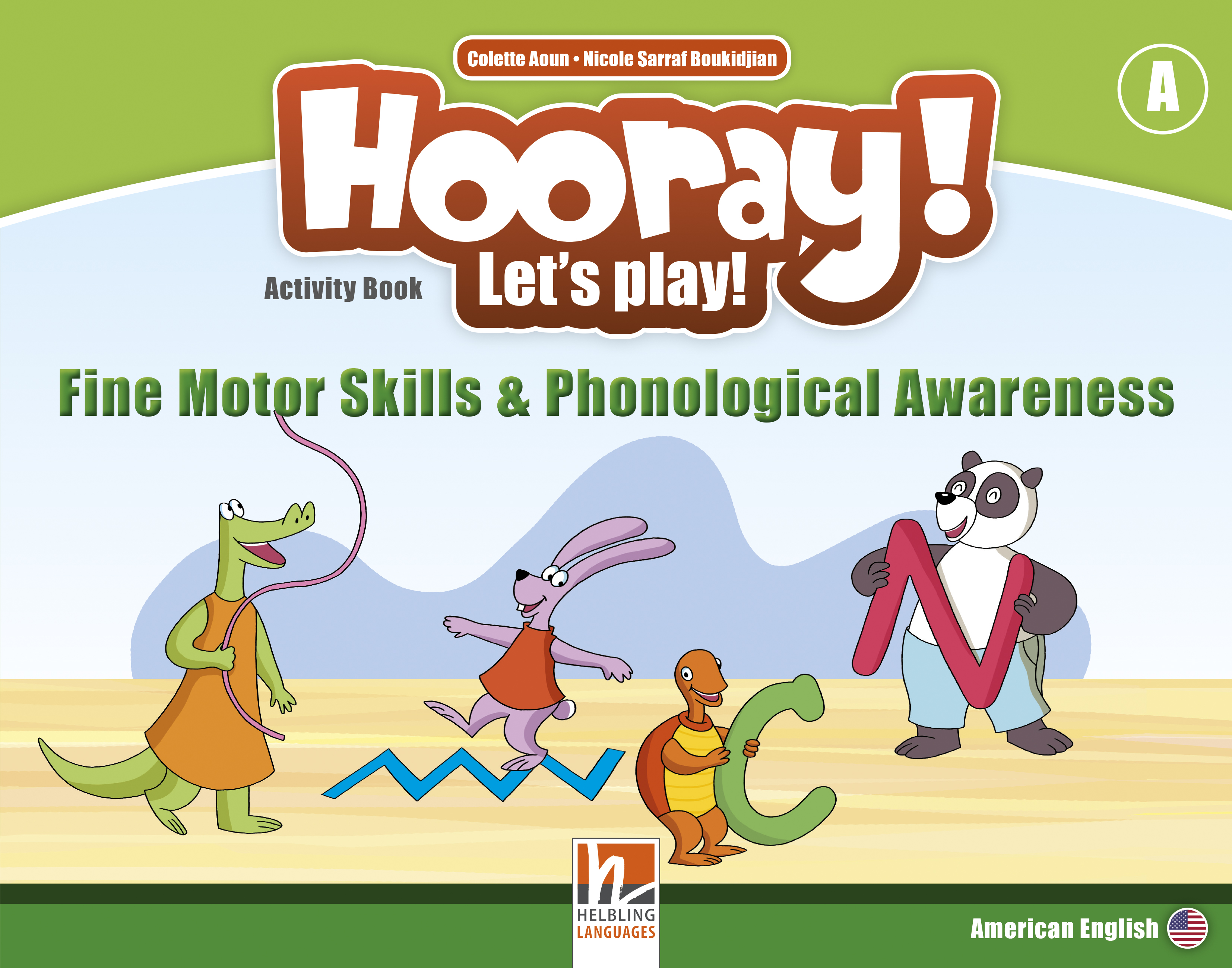 Hooray! Let's Play! Fine Motor Skills and Phonological Awareness